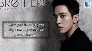 Cover images CNBLUE (Jung Yong Hwa) ジョン・ヨンファ(from CNBLUE)-「BROTHERS」[Türkçe Altyazılı]