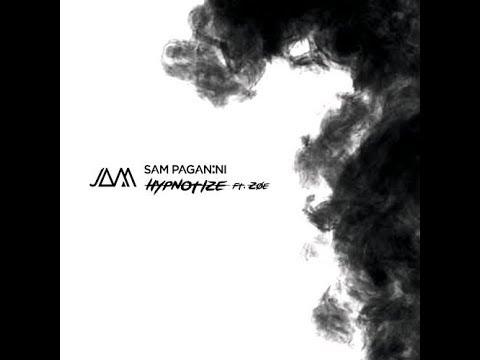 Sam Paganini – Hypnotize (Feat. Zoe) (Original Mix)