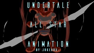 Download lagu UNDERTALE ALL STAR ANIMATION - by Jukebox