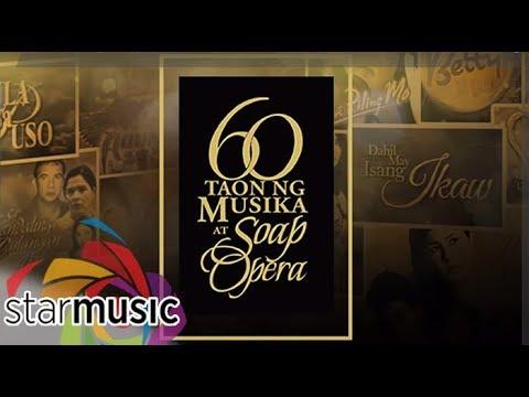 60 Taon ng Musika at Soap Opera - Non-Stop Songs