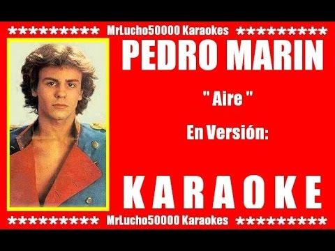 Pedro Marín - Aire  ( KARAOKE DEMO Nº 01 + COROS )