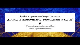 Jerzym Hausner o M. Kaleckim