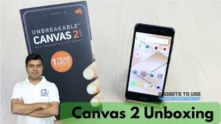 Micromax Canvas 2 India Unboxing, First Look, Pros, Cons, Not a Review | Gadgets To Use