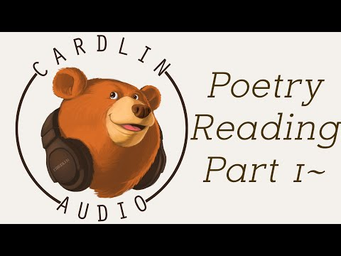Reading YOUR poetry Part 1! [Fan submitted] [Share your art] [Poetry reading]