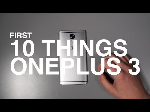 OnePlus 3: First 10 Things to Do!