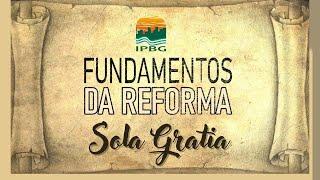 Culto de Louvor e Adoração | Série de Mensagens: Fundamentos da Reforma - Sola Gratia | 17/10/21