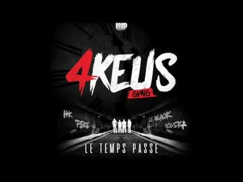 4Keus Gang - Le Temps Passe PAROLES