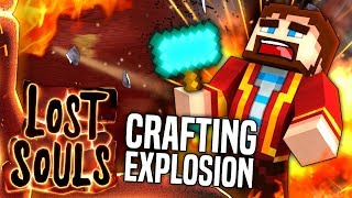 Minecraft - CRAFTING EXPLOSION - Lost Souls #22
