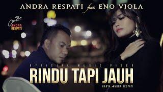 Download RINDU TAPI JAUH - Andra Respati feat. Eno Viola (Official Music Video)