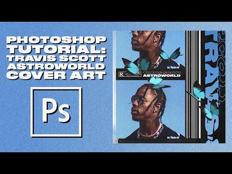 Photoshop Tutorial: Travis Scott Album Cover Artwork 2019