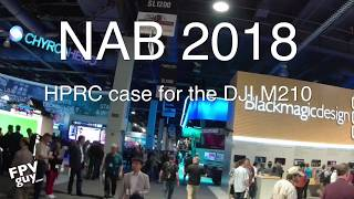 NAB2018 HPRC Case For DJI M210