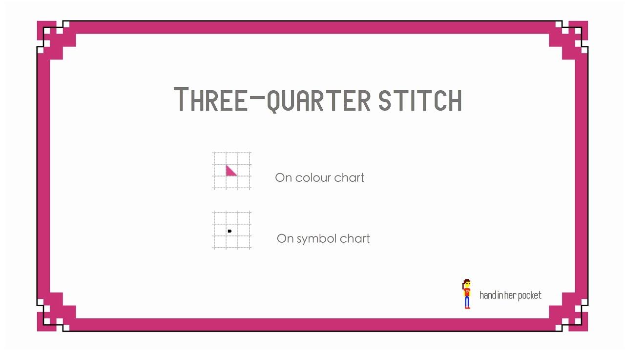 Learn To Cross Stitch Three Quarter Stitch Youtube