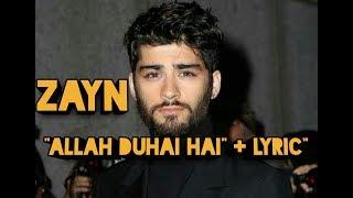 New Song by Zayn Malik   Allah Duhai Hai + Lyric in Urdu