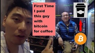 First Time Payment for Coffee with Bitcoin!!!