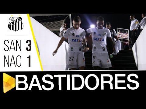 Santos 3 x 1 Nacional | BASTIDORES | Libertadores (15/03/18)