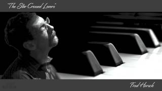 Fred Hersch - The Star Crossed Lovers