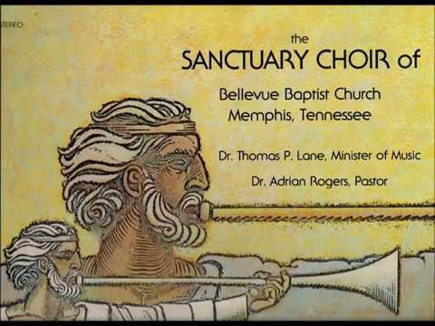 Let Mt Zion Rejoice - Bellevue Baptist Church Sanctuary Choir