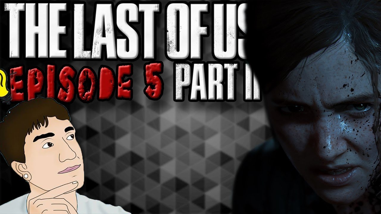 The Last of Us: Part 2 | Episode 5