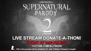 LIVE - SUPERNATURAL PARODY 2 DONATE-A-THON (Part 2)