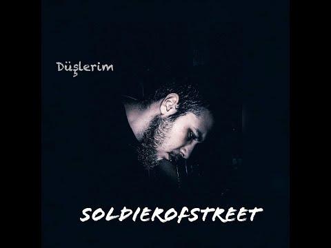 SoldierOfStreet - Düşlerim