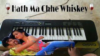 Hath Ma Chhe Whiskey Piano    Jignesh Kaviraj   Gujarati Song   Piano By Dhruvsinh chauhan