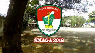 SMAGA 2016 - SMAN 3 BARABAI