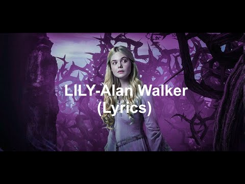 lily(alan-walker)-lyrics