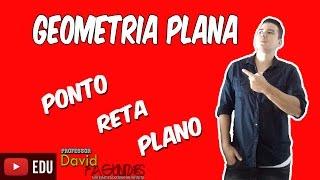 Geometria Plana - Ponto, Reta e Plano (Definições)