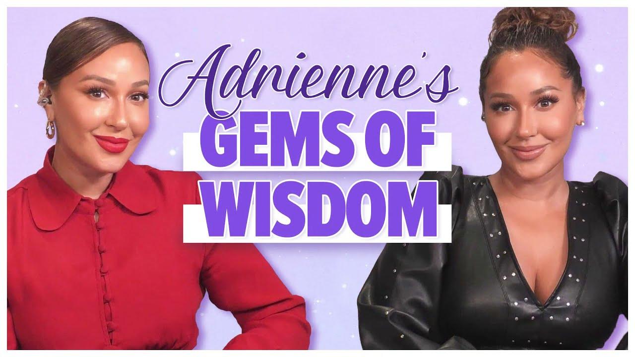 Adrienne's Gems of Wisdom: Career, Faith & More! [EXCLUSIVE]
