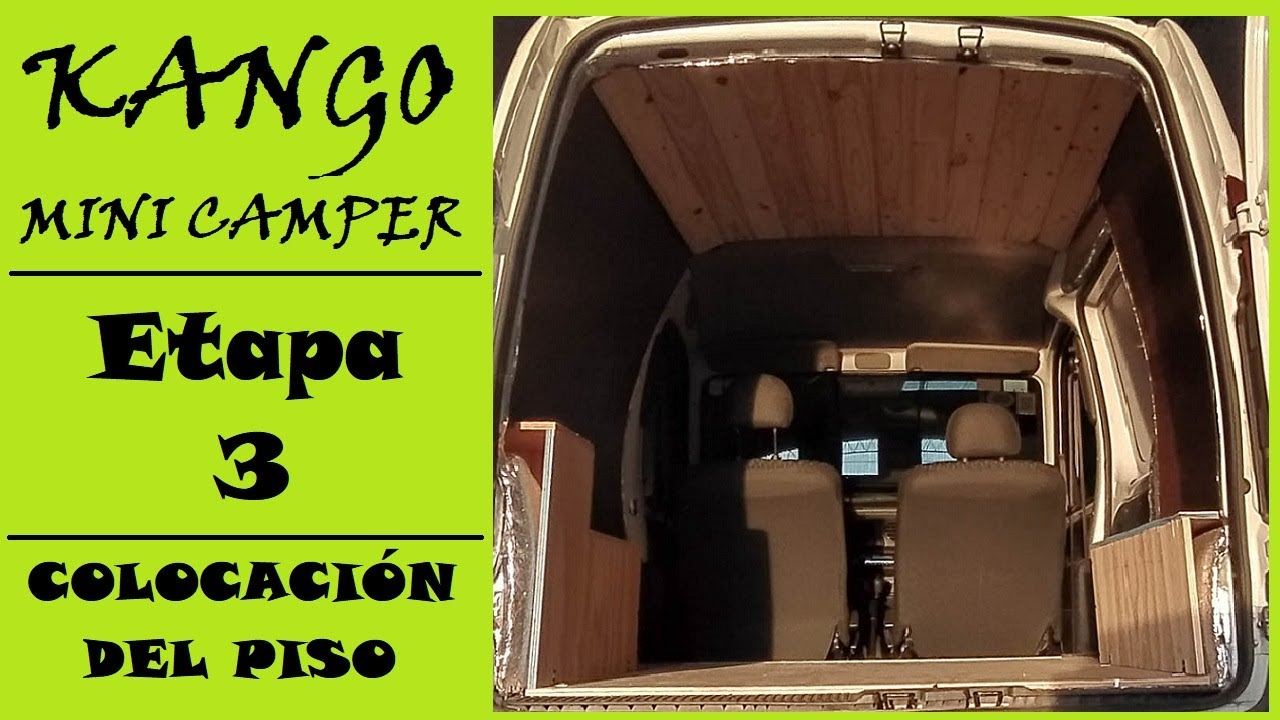 Renualt Kangoo Mini Camper: Como colocar el piso? (NO DEJES DE VER ESTO!!!) - VLOG 079