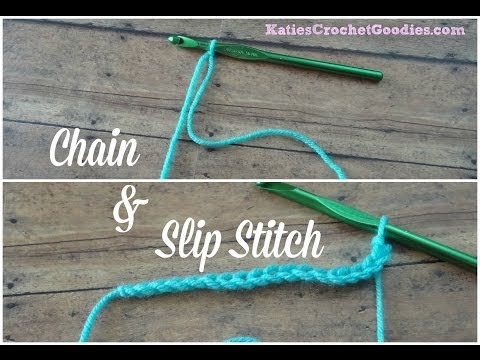 Chain & Slip Stitch - Learn to Crochet Video #4