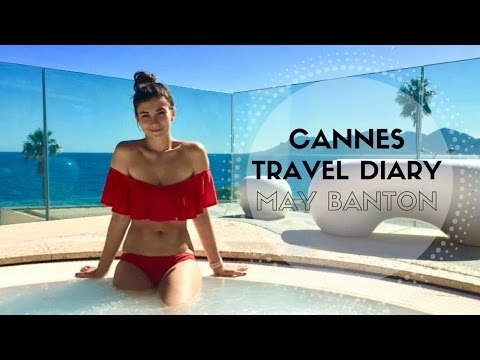 Cannes Travel diary | May Banton