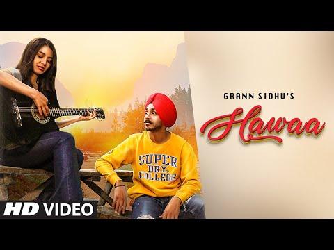 Hawaa (Full Song) Grann Sidhu Latest Punjabi Songs 2019 Released