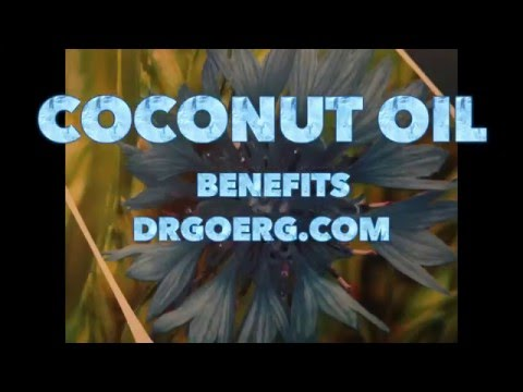 COCONUT OIL    benefits            drgoerg com