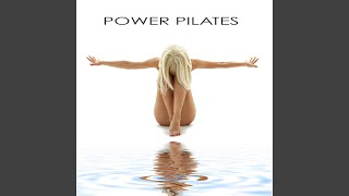 Power House (Music for Power Pilates)