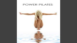 Power House (Music for Power Pilates)