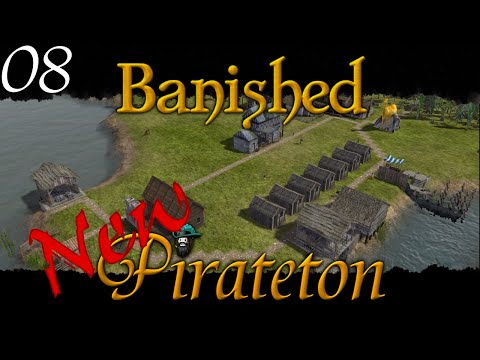 Banished - New Pirateton w/ Colonial Charter v1.4 - Ep 08