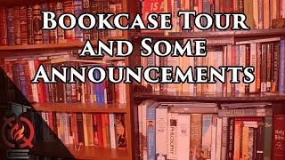 Bookcase Tour and some announcements