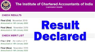 ICAI Result 2020: CA Final Result declared for Nov 2019 New and Old Course