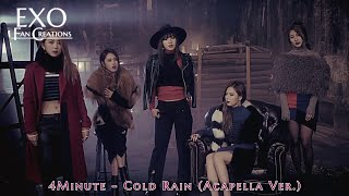 4MINUTE - Cold Rain (Acapella Ver.)