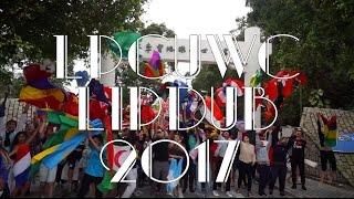 LPCUWC LIP DUB 2017