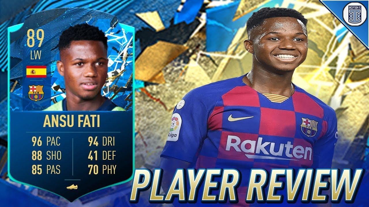 89 Team Of The Season Moments Ansu Fati Player Review Totssf Fati Fifa 20 Ultimate Team Youtube