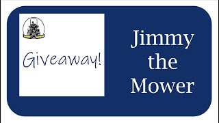 WIN! Subscriber Sticker Prize Giveaway FREE to enter. Closes Midnight 10th July - Jimmy the Mower