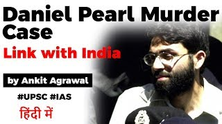 Daniel Pearl Murder Case explained, Know who is Omar Sheikh and his connection with IC 814 hijack
