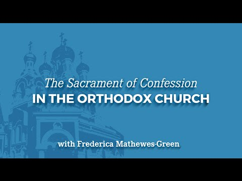 The Sacrament of Confession in the Orthodox Church