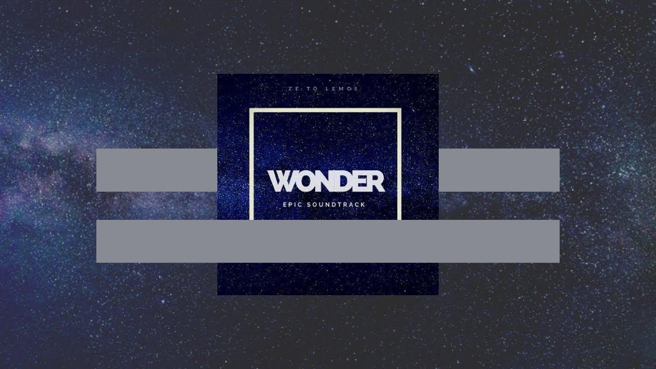Wonder (Epic Soundtrack)