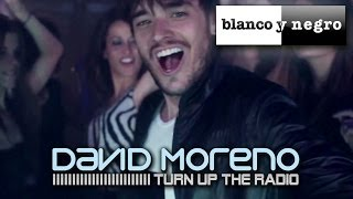 David Moreno - Turn Up The Radio (Official Video)