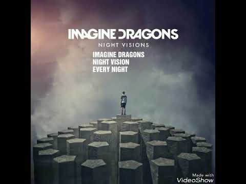 IMAGINE DRAGONS | EVERY NIGHT