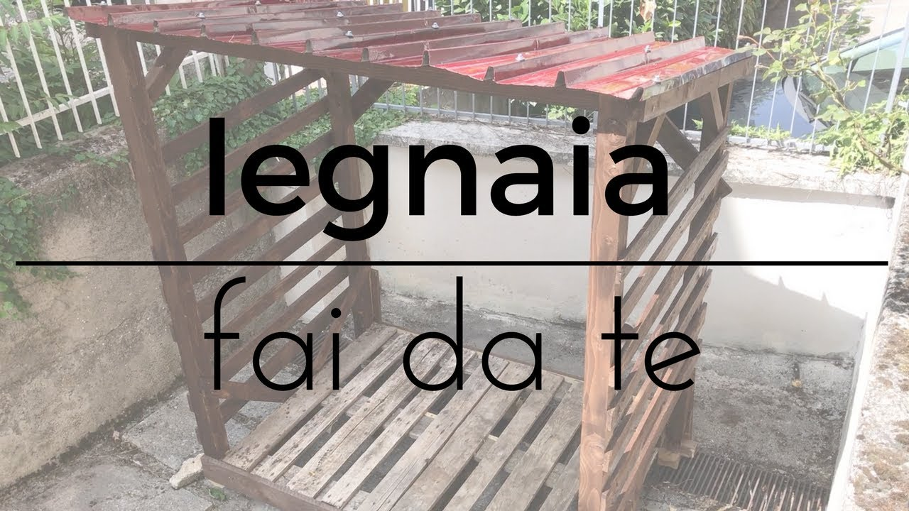Come costruire una legnaia fai da te youtube for Panchine fai da te