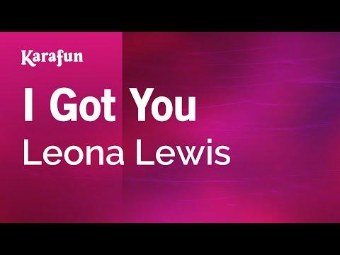 Karaoke I Got You  Leona Lewis *